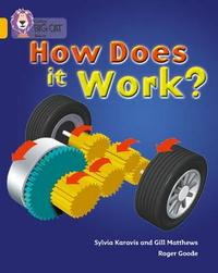 How Does It Work by Gill Matthews