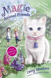 Magic Animal Friends: Amelia Sparklepaw's Party Problem by Daisy Meadows