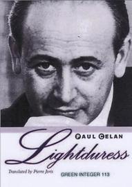 Lightduress by Paul Celan