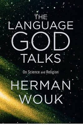 Language God Talks, the by Herman Wouk