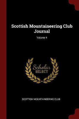 Scottish Mountaineering Club Journal; Volume 4 image