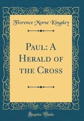 Paul by Florence Morse Kingsley