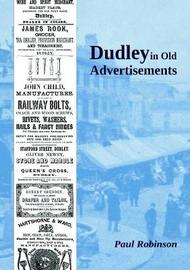 Dudley in Old Advertisements by Paul Robinson image
