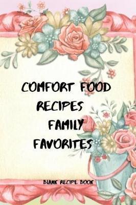 Comfort Food Recipes by Smithfield Press