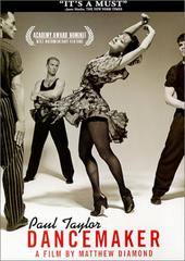 Paul Taylor - Dancemaker on DVD