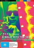 A Walk into the Sea: Danny Williams and the Warhol Factory on DVD