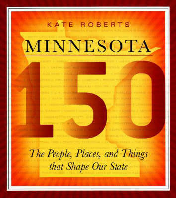 Minnesota 150 by Kate Roberts