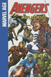 The Avengers the Replacements by Jeff Parker