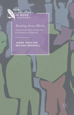 Reading Across Worlds by James Procter