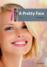 Dominoes: Starter: A Pretty Face Audio Pack by John Escott