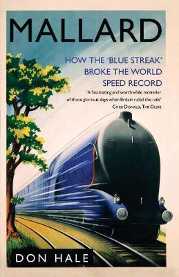 Mallard: How the Blue Streak Broke the World Steam Speed Record image