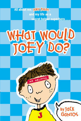 What Would Joey Do? by Jack Gantos image