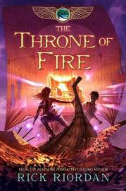 The Throne of Fire (Kane Chronicles Series #2) by Rick Riordan