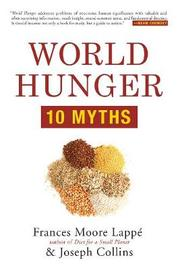 World Hunger by Frances Moore Lappe