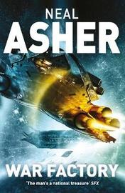 War Factory by Neal Asher