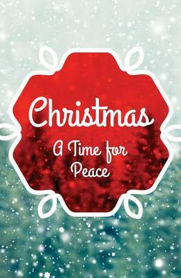 Christmas: A Time for Peace (Ats) (Pack of 25)