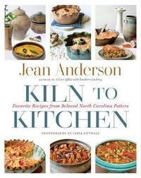 Kiln to Kitchen by Jean Anderson