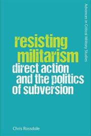 Resisting Militarism by Chris Rossdale