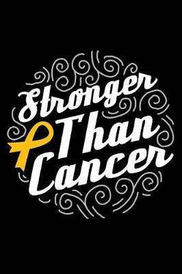 Stronger than Cancer by Global Journal Notebook Publishing image