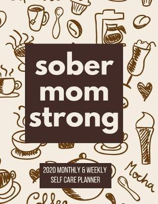 Sober Mom Strong by Heartfelt Journals