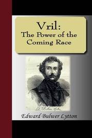 Vril by Edward Bulwer Lytton
