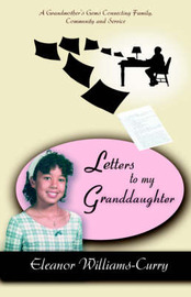 Letters to My Granddaughter by Eleanor Curry