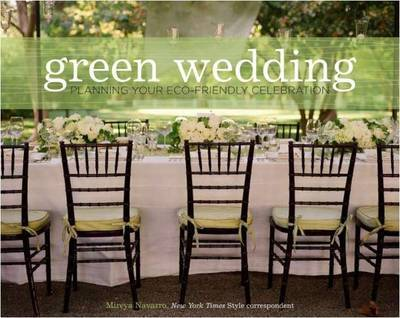 Green Wedding: Planning Your Eco-Frie by Mireya Navarro image