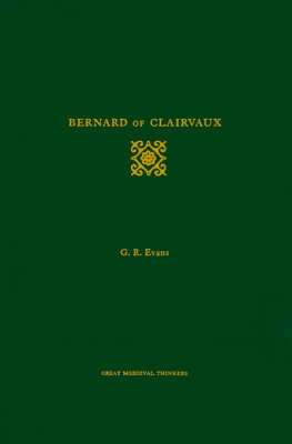 Bernard of Clairvaux by Gillian R. Evans