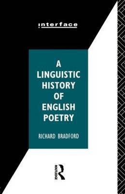 A Linguistic History of English Poetry by Richard Bradford