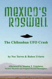 Mexico's Roswell by Ruben Uriarte