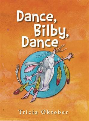 Dance, Bilby, Dance by Tricia Oktober image