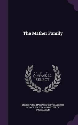 The Mather Family by Enoch Pond image