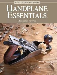 Handplane Essentials, Revised & Expanded by Christopher Schwarz image