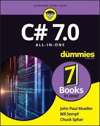 C# 7.0 All-in-One For Dummies by MUELLER