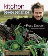Kitchen Seasons by Ross Dobson