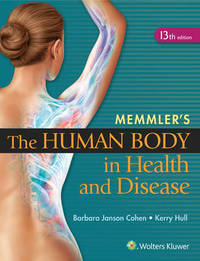 Memmler's The Human Body in Health and Disease - HC by Barbara Janson Cohen