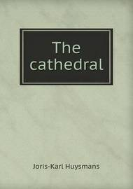 The Cathedral by Charles Kegan Paul
