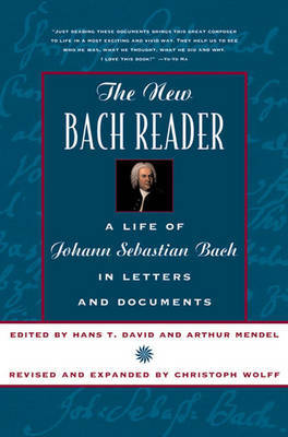 The New Bach Reader by Hans T. David