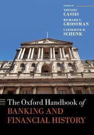 The Oxford Handbook of Banking and Financial History