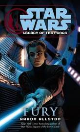 Star Wars Legacy of the Force #7: Fury by Aaron Allston image