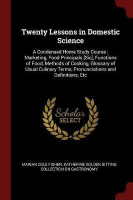 Twenty Lessons in Domestic Science by Marian Cole Fisher image