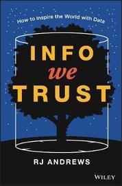 Info We Trust by Rj Andrews