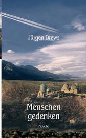 Menschengedenken by Jurgen Drews