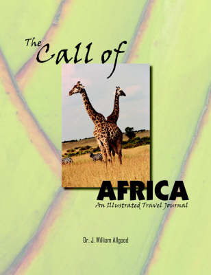 The Call of Africa by Dr. J. William Allgood
