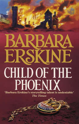 Child of the Phoenix by Barbara Erskine