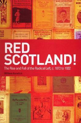 Red Scotland! by William Kenefick