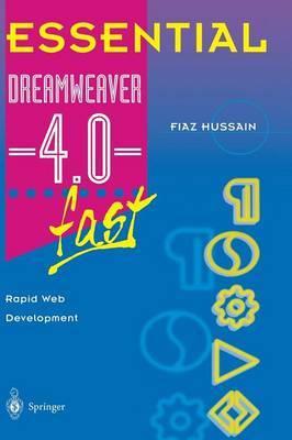 Essential Dreamweaver (R) 4.0 fast by Fiaz Hussain