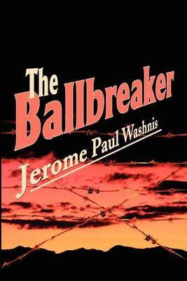 The Ballbreaker by Jerome Paul Washnis image