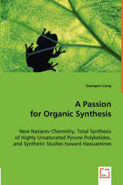 A Passion for Organic Synthesis by Guangxin Liang