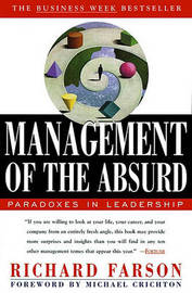 Management of the Absurd by Richard Farson image